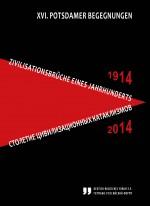«1914–2014: Столетие цивилизационных катаклизмов»