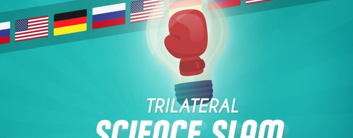 Trilateral Science Slam: Russland – Deutschland – USA
