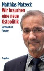 Buchvorstellung: Wir brauchen eine neue Ostpolitik – Matthias Platzeck