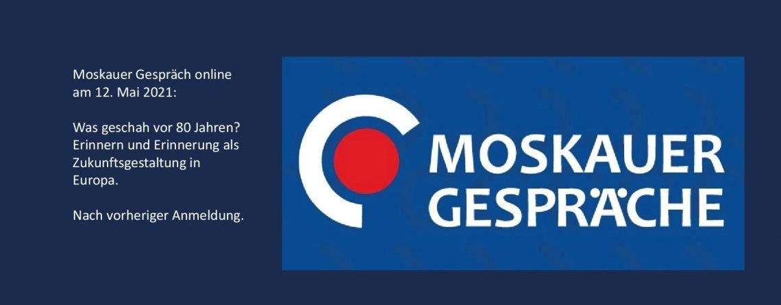 Moskauer Gespräch Online am 12. Mai 2021