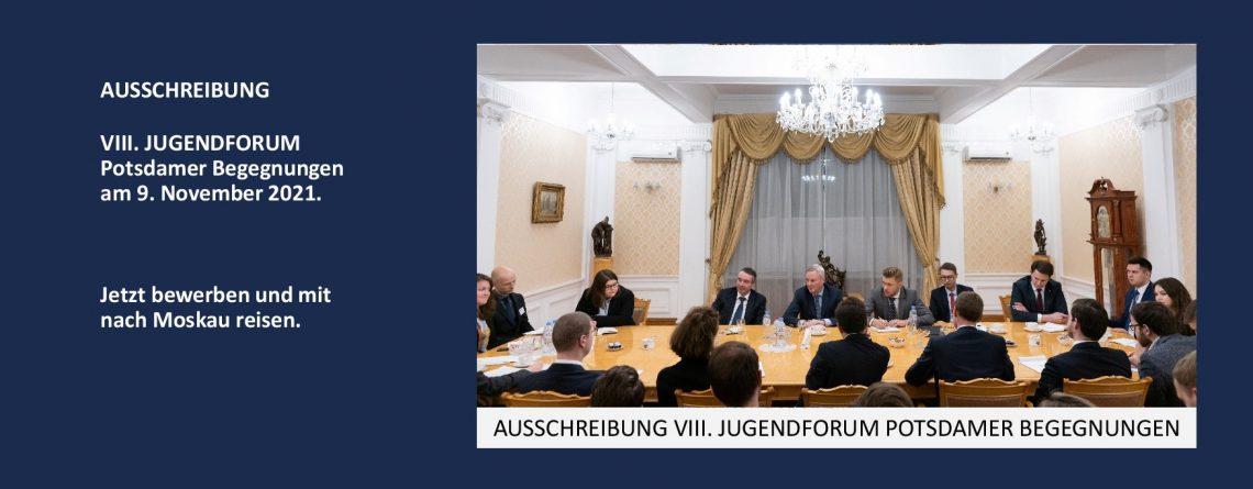 Ausschreibung VIII. JUGENDFORUM Potsdamer Begegnungen